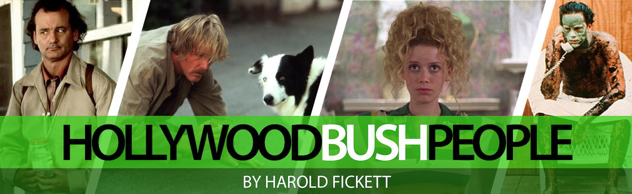 Hollywood Bush People by Harold Fickett